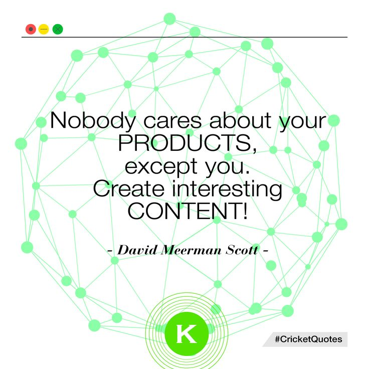 """Nobody cares about your products, except you. Create interesting content!""  #marketing #socialmedia #contentmarketing #quote"