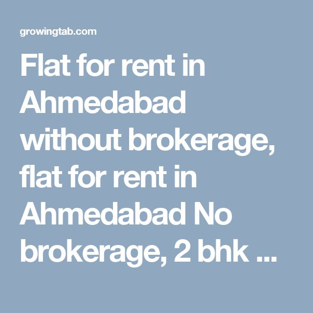 Flat for rent in Ahmedabad without brokerage, flat for rent in Ahmedabad No brokerage, 2 bhk Flat for rent in Ahmedabad without brokerage, 2 bhk flat for rent in Ahmedabad No brokerage, 3 bhk Flat for rent in Ahmedabad without brokerage, 3 bhk flat for rent in Ahmedabad No brokerage, 4 bhk Flat for rent in Ahmedabad without brokerage, 4 bhk flat for rent in Ahmedabad No brokerage, 1 bhk Flat for rent in Ahmedaba…