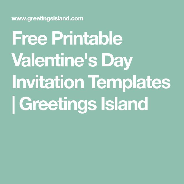 Free Printable Valentine's Day Invitation Templates | Greetings Island