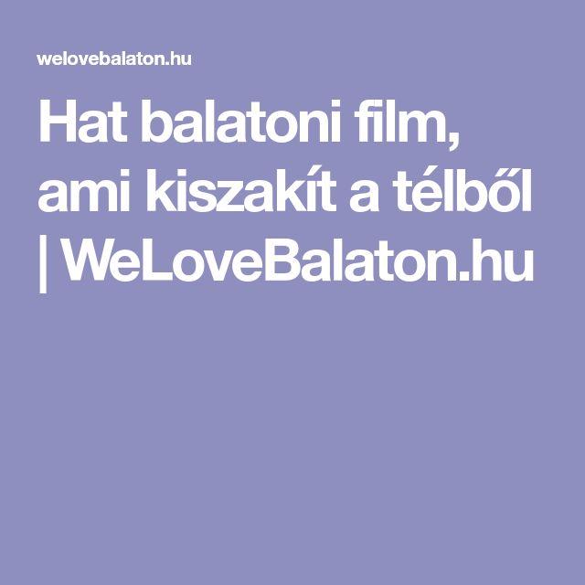 Hat balatoni film, ami kiszakít a télből | WeLoveBalaton.hu