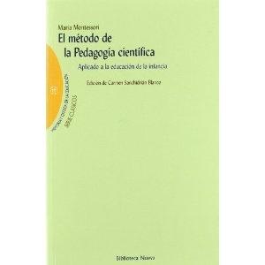 Metodo de la pedagogia cientifica aplicado a la educacion de la Memoria Y Critica Educacion: Amazon.es: Maria Montessori: Libros