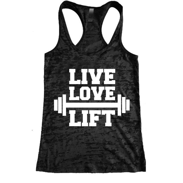 Live, Love, Lift Burnout Racerback Tank - Workout tank Women's Exercise Motivation for the Gym