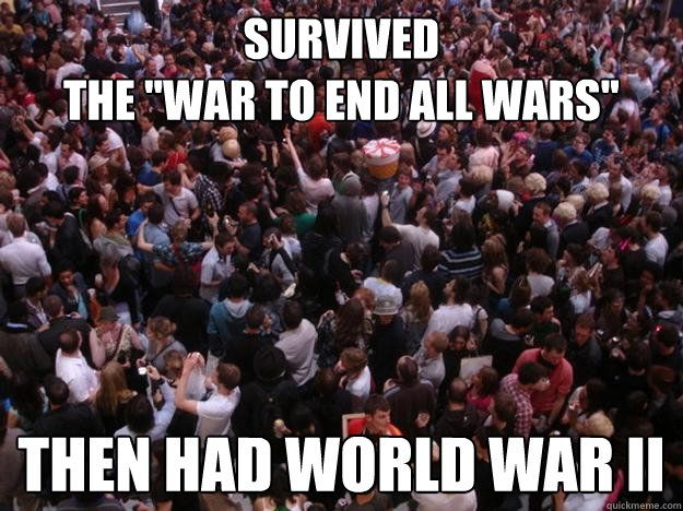 """WWI was the most tragic conflict in modern history: a totally avoidable madness that wrecked Europe's glittering civilization and led directly to World War II, Hitler and Stalin."" — Eric Margolis. ""If England had not entered World War I, Germany would have defeated France and Russia and would have become the dominant power in Europe. Hitler would not have come to power and World War II would not have happened."" — Kevin MacDonald, Culture of Critique: Preface (2002)."