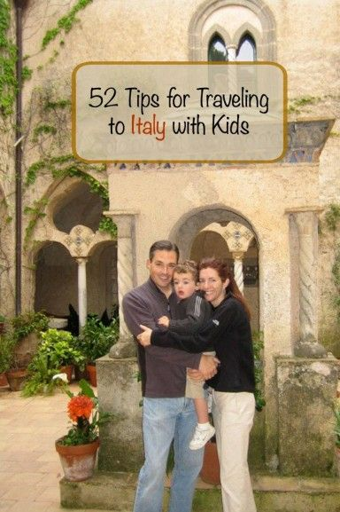 52 Things to Know Before Traveling to Italy with Kids