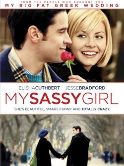I can watch this movie a thousand times over! - MY SASSY GIRL (2008): A sweet Midwestern guy with his life planned out for himself is wooed, groomed, and ultimately dumped by a complicated, elusive gal.