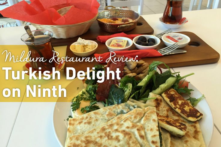 Read our latest #Mildura Restaurant Review...Turkish Delight on Ninth