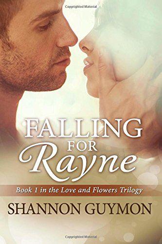 Falling for Rayne: Book 1 in the Love and Flowers Trilogy (Volume 1) by Shannon Guymon http://www.amazon.com/dp/1500168823/ref=cm_sw_r_pi_dp_bG3avb0FGKZF2