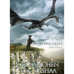 """Frischluft is the third book of the series """"Drachen von Tashaa"""" with an enthralling story which you don't want to put aside. For the love of #dragons!"""
