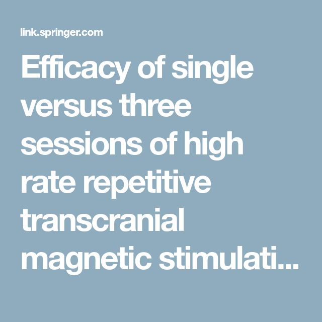 Efficacy of single versus three sessions of high rate repetitive transcranial magnetic stimulation in chronic migraine and tension-type headache | SpringerLink