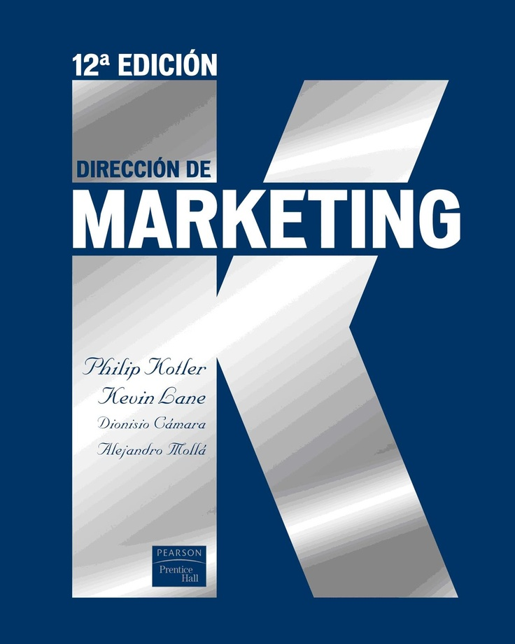 Dirección de Marketing (Philip Kotler)