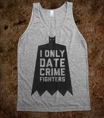 I Only Date Crime Fighters (Batman) - Fashionista - Skreened T-shirts, Organic Shirts, Hoodies, Kids Tees, Baby One-Pieces and Tote Bags