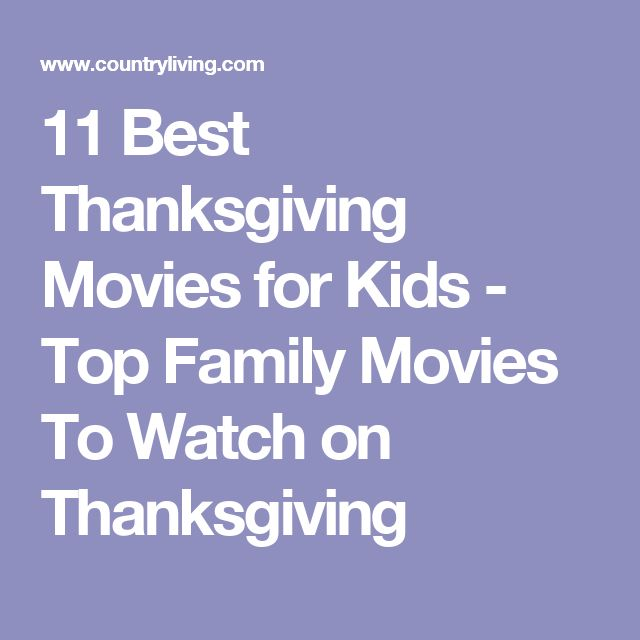 Best 25 Thanksgiving Movies For Kids Ideas On Pinterest