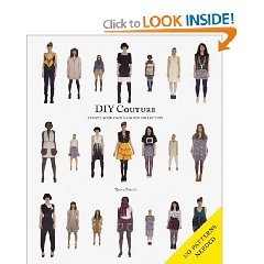 DIY Couture: Create your own Fashion Collection (book by Rosie Martin - Amazon). Looks awesome - cute and versatile sewing patterns.