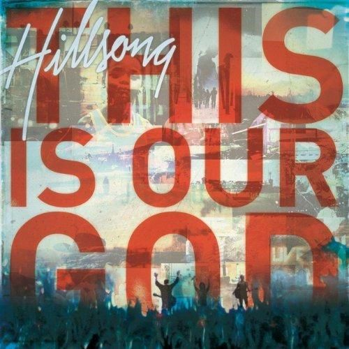 Hillsong Worship - This Is Our God (Live)