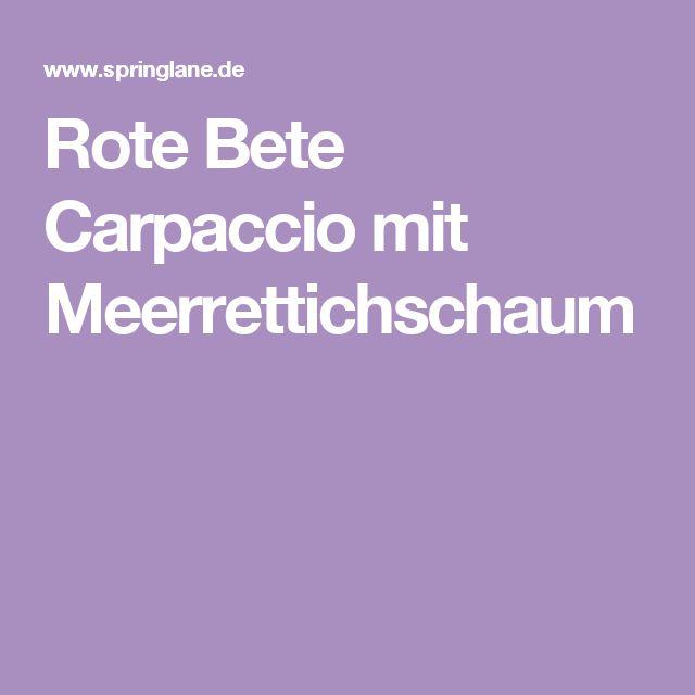 Rote Bete Carpaccio mit Meerrettichschaum