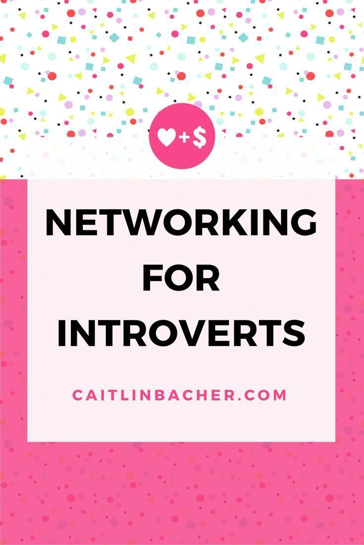 Networking For Introverts | Caitlin Bacher
