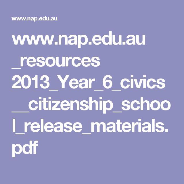 www.nap.edu.au _resources 2013_Year_6_civics__citizenship_school_release_materials.pdf