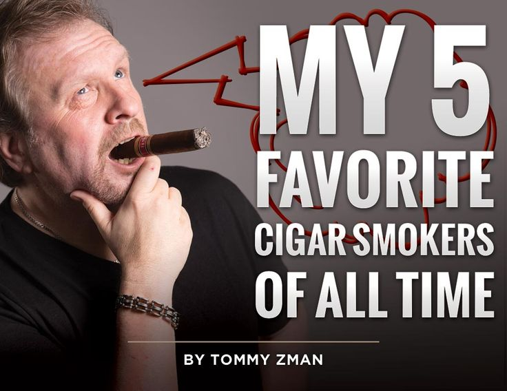My 5 Favorite Famous Cigar Smokers of ALL Time By Tommy Zman Just surf online and you'll find countless lists of world famous cigar smokers - but I didn't want to just crank out another list...I wanted this list to…