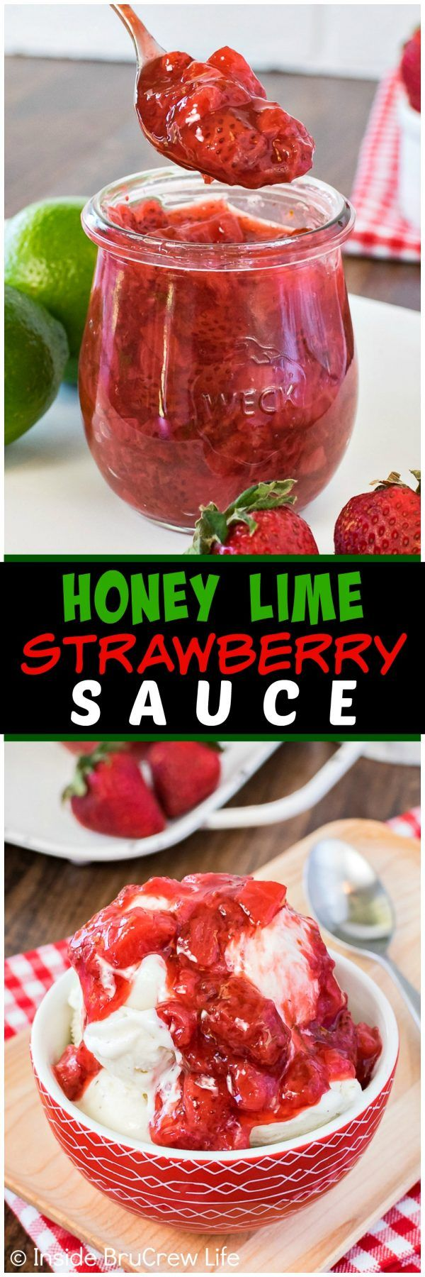 Honey Lime Strawberry Sauce - this easy fruit topping is made with a few ingredients. It's a great recipe to add to the top of cakes, ice cream, or cheesecake.