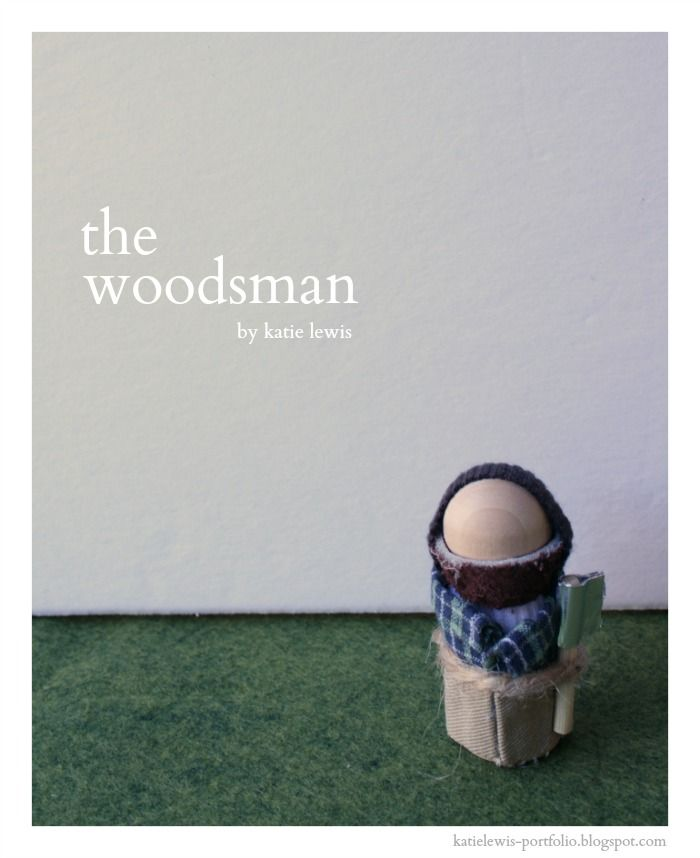 The Woodsman | katie lewis portfolio