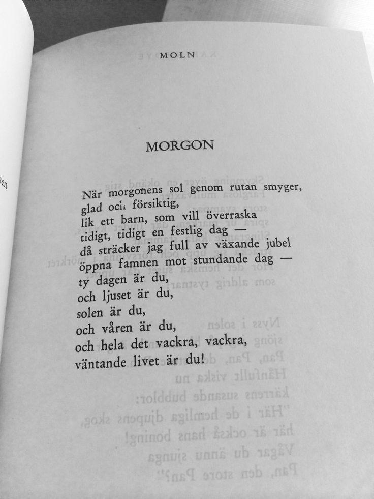 En av mina favoritdikter. Morgon - Karin Boye.