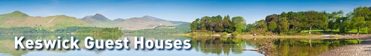 Keswick guest houses with Lake District b & b holiday accommodation