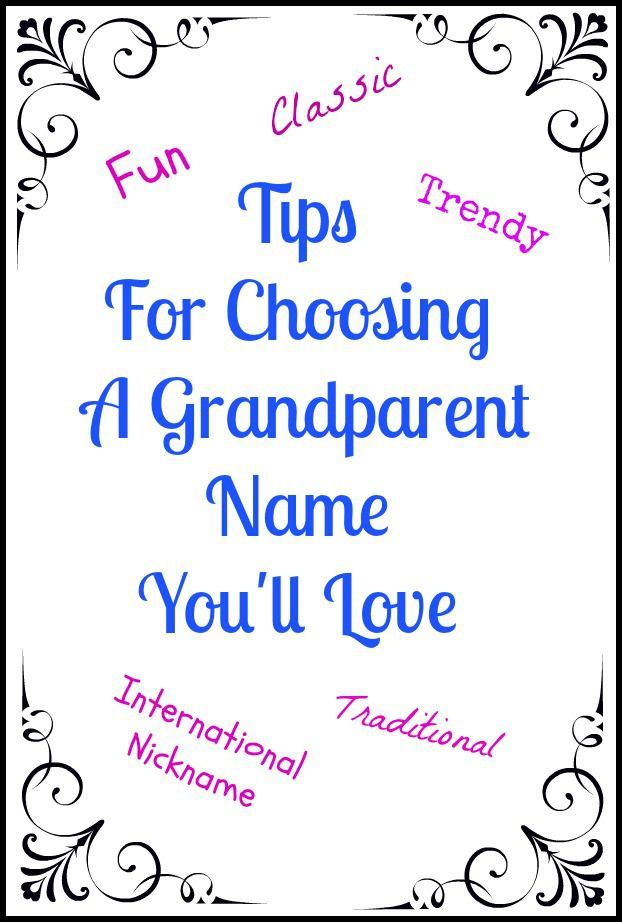 Best Grandparent Names