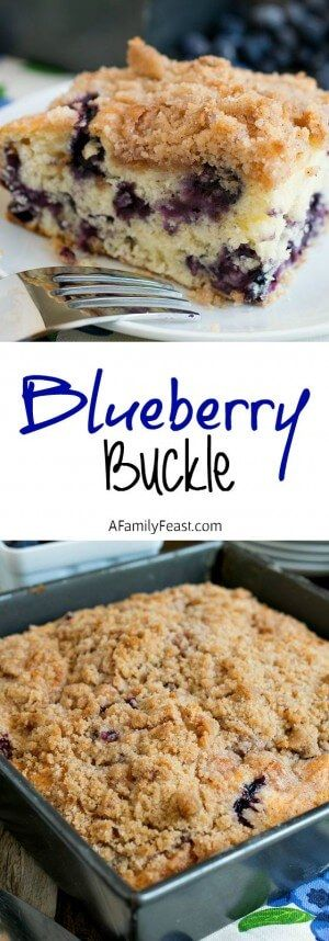 A delicious, 100+ year old family recipe for Blueberry Buckle that has been passed down through generations!
