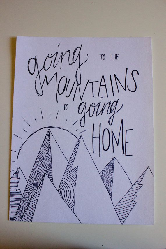 Mountains Quote Drawing Check Out The New Etsy Store So Your Type