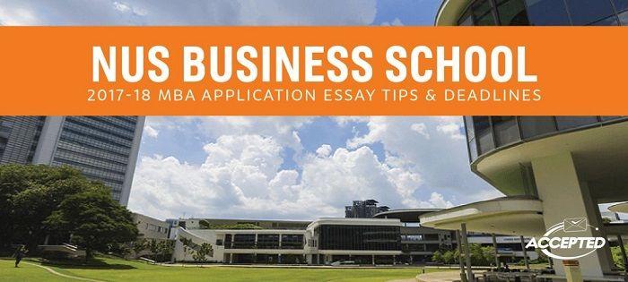 NUS MBA Essay Tips & Deadlines