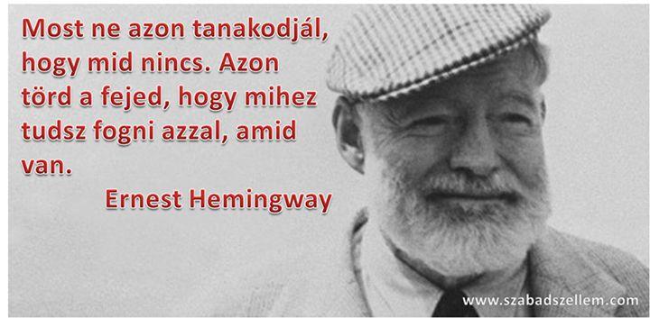 Ernest Hemingway idézete a hiányérzetről. A kép forrása: Szabad Szellem #…