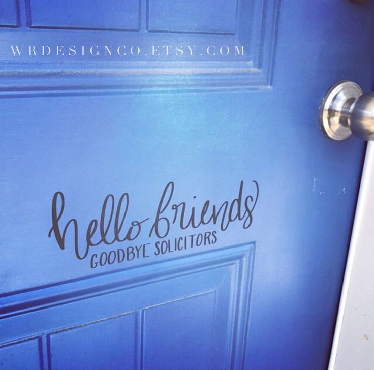 Front Door Vinyl Decal - no solicitors, solicitors sign // Removable Vinyl Decal front porch decoration // hello friends // friends welcome //  wrdesignco.etsy.com
