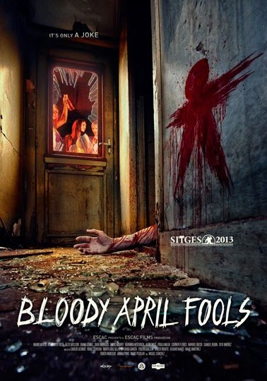 "Upcoming horror movie ""Bloody April Fools"" coming soon. #horrormovies #upcominghorrormovies #horror"