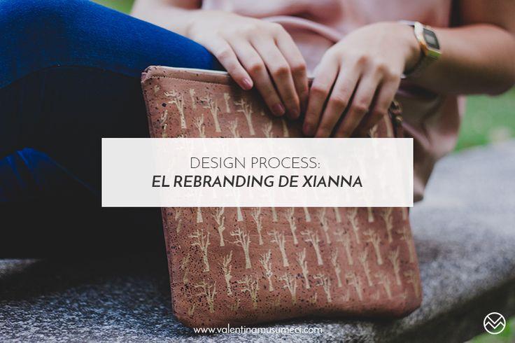 Design process: el rebranding de Xianna por Valentina Musumeci