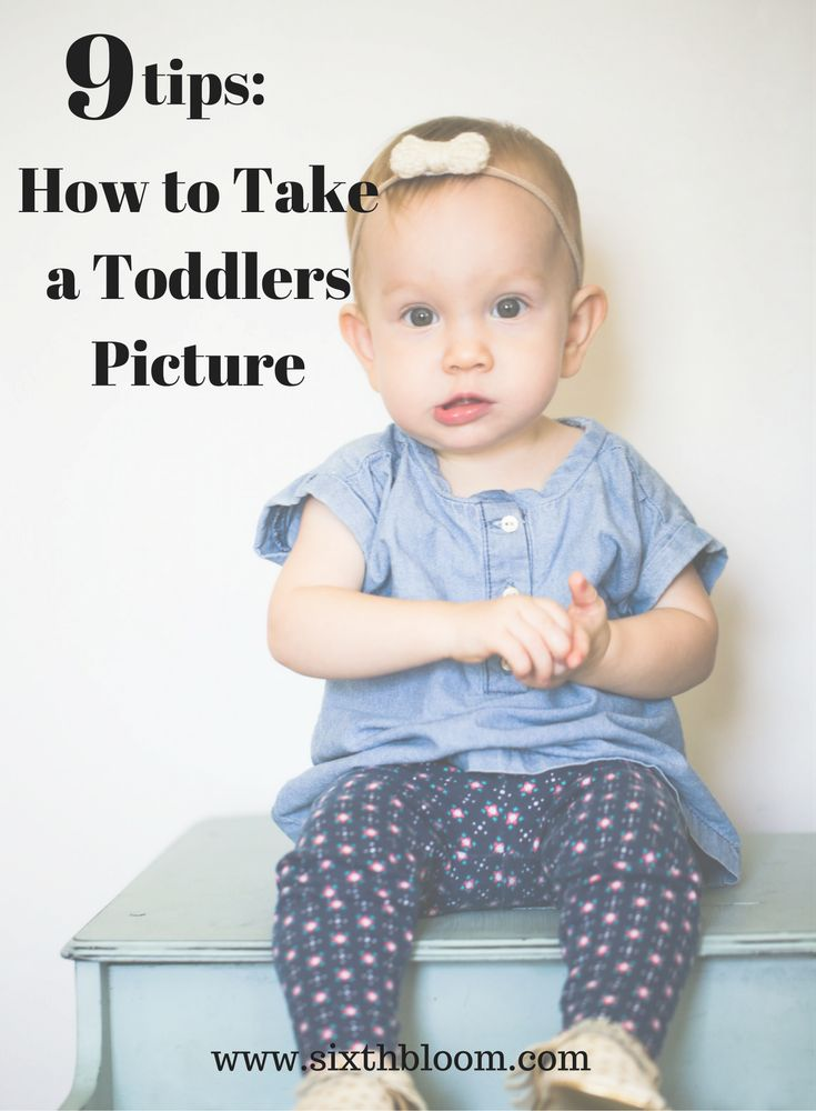 How to Take a Toddlers Picture, tips for taking toddlers pictures, picture of toddlers