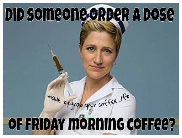 Did Someone Order Friday Morning Coffee friday happy friday tgif good morning…