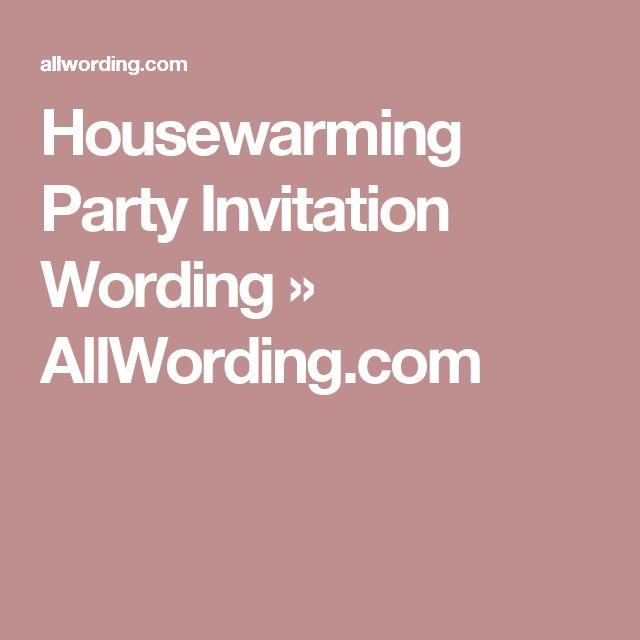 Best 25 Housewarming invitation wording ideas – Housewarming Party Invitation Wording