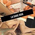Ce soir, RADIO GRENOUILLE investit la DAME NOIR ... Interviews