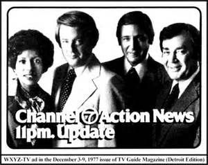 Detroit channel 7 action news.  My dad watched all the time, he loved Bill Bonds