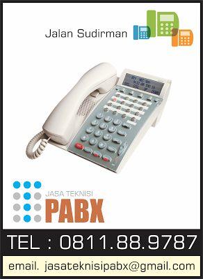 Jasa Teknisi PABX : 0811889787: Sudirman