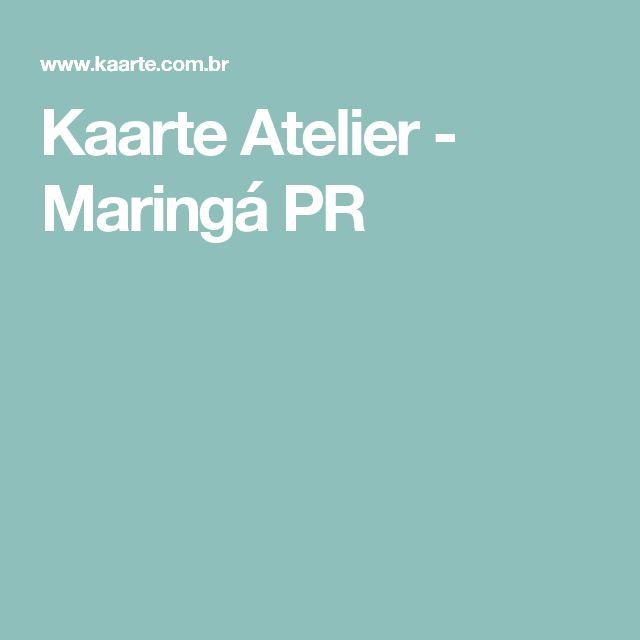 Kaarte Atelier - Maringá PR