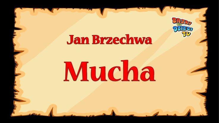 Mucha  - Jan Brzechwa - znane wierszyki dla dzieci czytane do poduszki