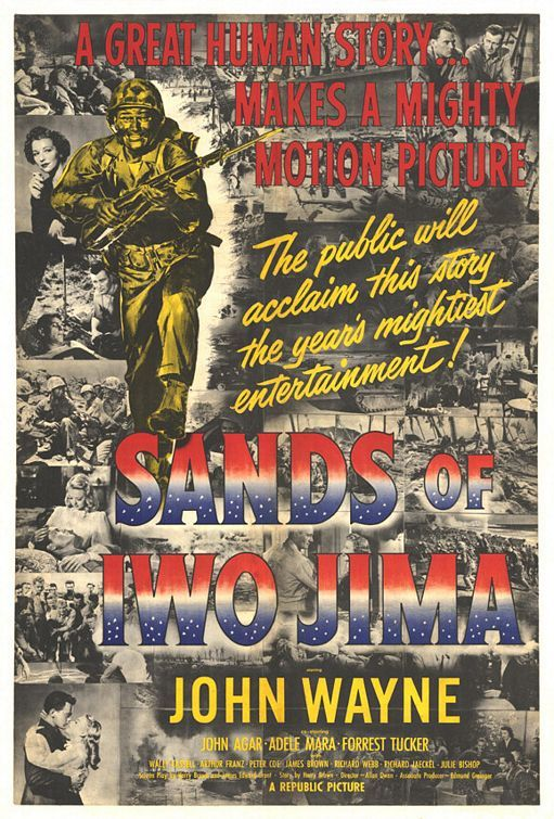"""Sands of Iwo Jima"" Mar.1950 movie #103.  Directed by Allan Dwan.  With Adele Mara, John Agar, Forrest."
