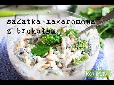Sałatka makaronowa z brokułem przepis   Kotlet.TV