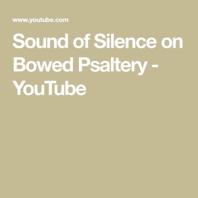 Sound of Silence on Bowed Psaltery - YouTube