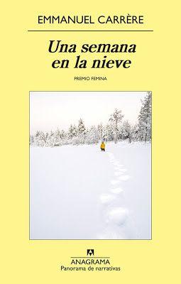A propósito de literatura: Una semana en la nieve