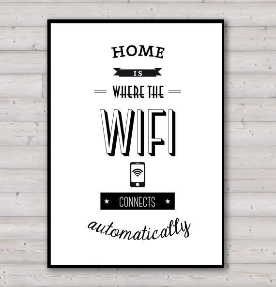 Poster  Home is where the wifi connects by Thesummerlove on Etsy, €12.00