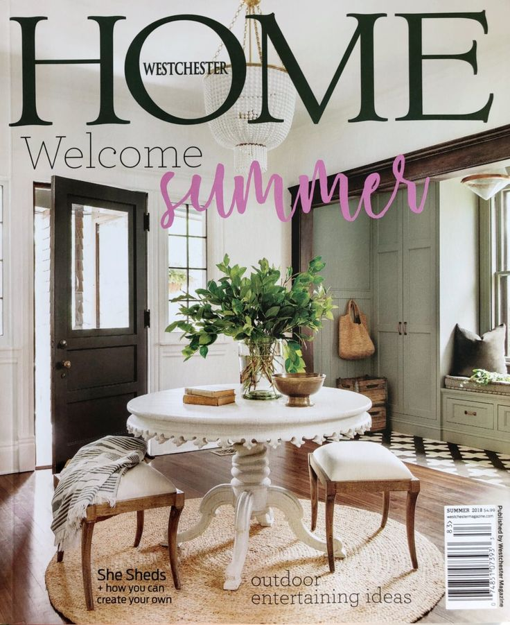 Westchester Home Magazine Cover Summer 2018 House And Home Magazine Home Design Magazines Interiors Magazine