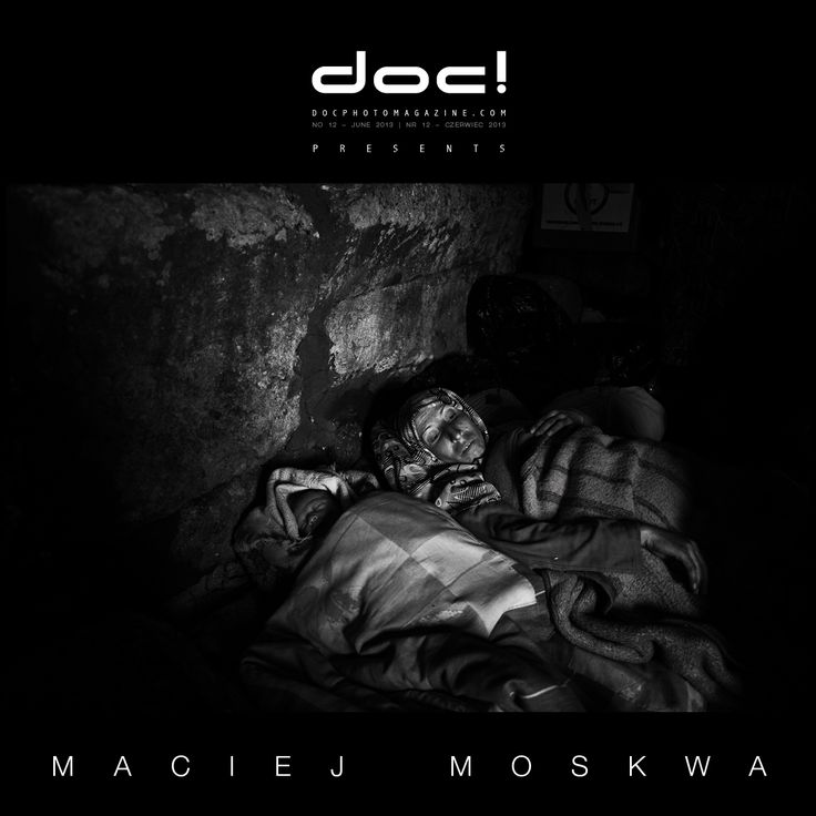"""doc! photo magazine presents: """"Dead Cities"""" by Maciej Moskwa, #12, pp. 93-117"""