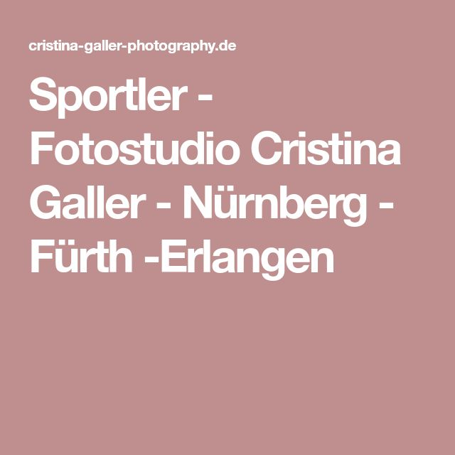 Sportler - Fotostudio Cristina Galler - Nürnberg - Fürth -Erlangen